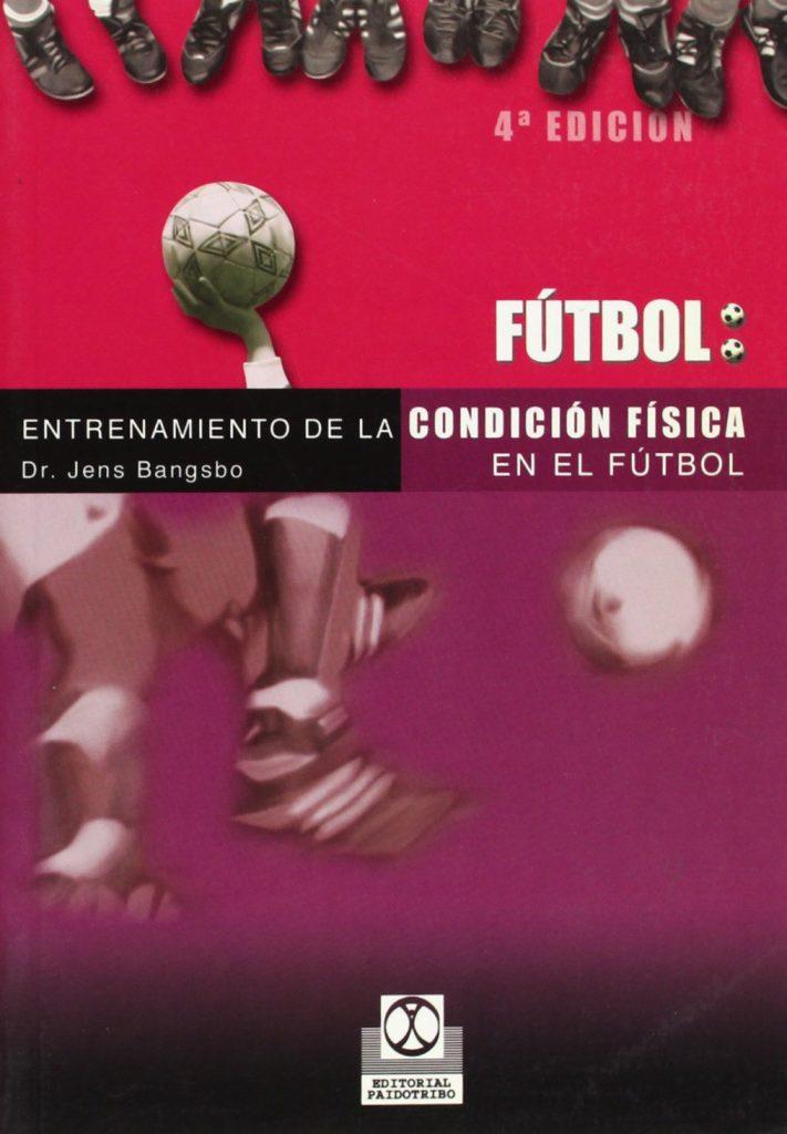 Entrenamiento de la condición fisica en futbol. Bangsbo