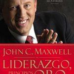 Libro Liderazgo, Principios de Oro de John Maxwell