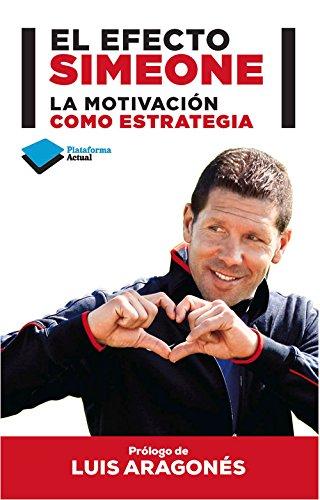 efecto simeone la motivacion como estrategia