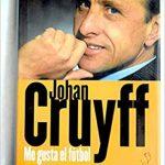 Libro Johan Cruyff. Me gusta el Fútbol