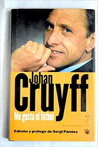johan cruyff me gusta el futbol