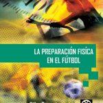 Libro La preparación física en el fútbol de Gilles Cometti