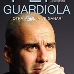 Libro Pep Guardiola. Otra manera de ganar