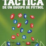 Libro Construcción táctica de un equipo de fútbol