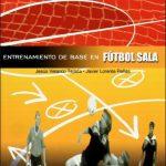 Libro Entrenamiento de base en fútbol sala