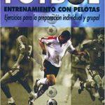 Libro Fútbol. Entrenamiento con pelotas