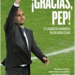 Libro ¡Gracias Pep! El legado de Guardiola en 100 ideas clave