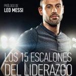 Libro Los 15 escalones del liderazgo: Mis valores en el fútbol y en la vida