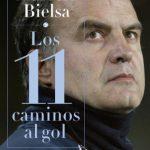 Libro Marcelo Bielsa. Los 11 caminos al gol